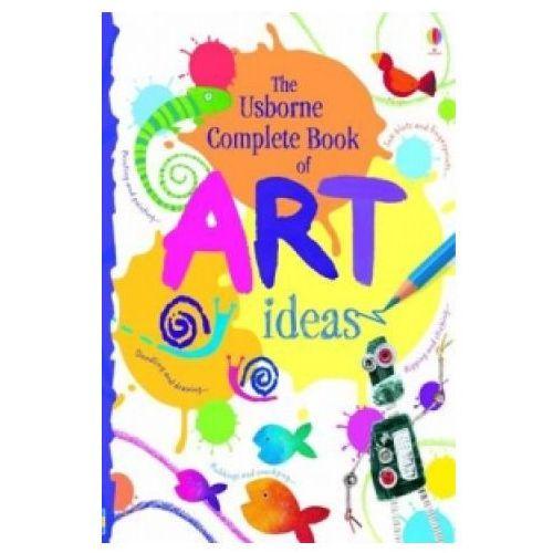 Usborne Complete Book Of Art Ideas Reduced Spiral Bound