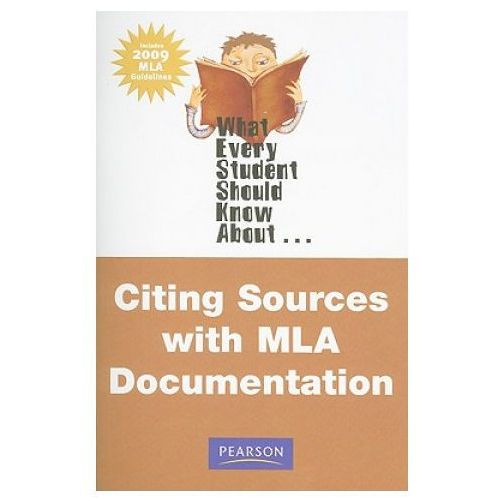 What Every Student Should Know About Citing Sources with MLA Documentation, Update Edition, Greer, Michael