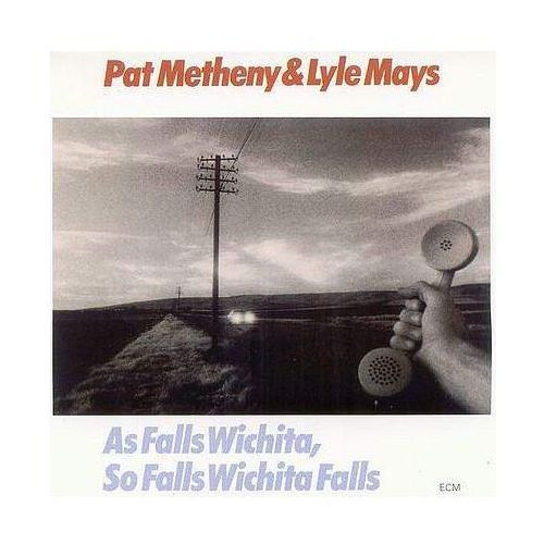 Universal music / ecm As falls wichita, so falls wichita falls - pat & lyle mays metheny (płyta cd) (0042282141620)