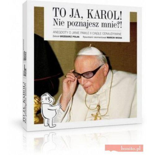 To ja, Karol! Nie poznajesz mnie?! (2011)