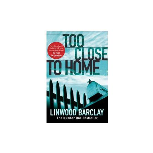 Too Close to Home, Orion Publishing Co
