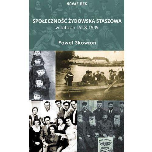 Społeczność żydowska Staszowa w latach 1918-1939 (2017)
