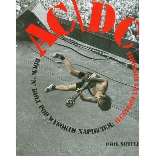 AC/DC. Rock'n'roll pod wysokim napięciem. Ilustrowana historia, KAGRA