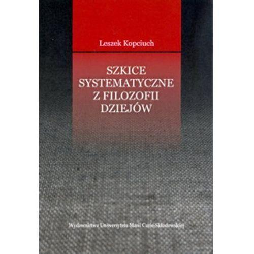 Szkice systematyczne z filozofii dziejów (281 str.)
