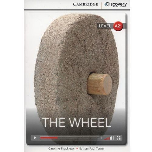 The Wheel. Cambridge Discovery Education Interactive Readers (z kodem) (9781107667396)