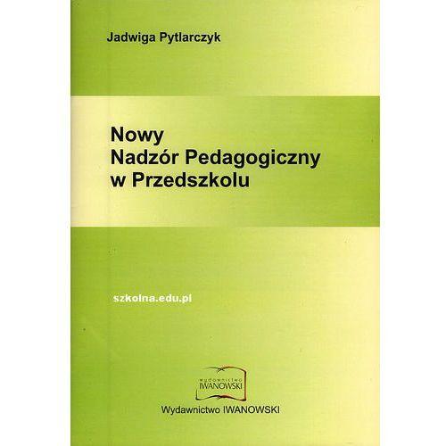 Nowy nadzór pedagogiczny w przedszkolu, Pytlarczyk Jadwiga