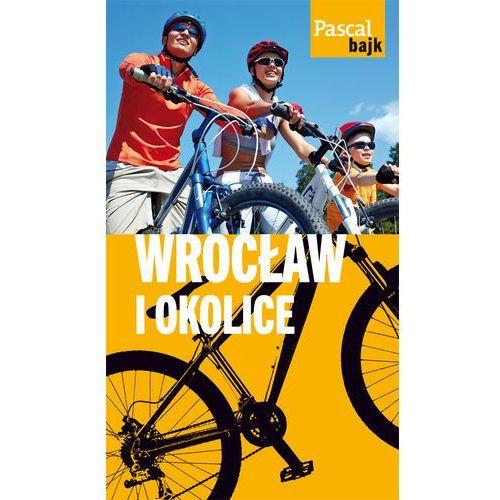 Wrocław i okolice na rowerze, praca zbiorowa