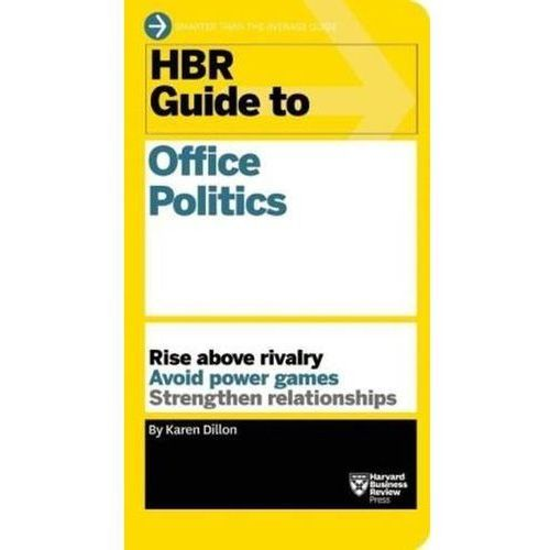 HBR Guide to Office Politics (HBR Guide Series) (9781625275325)