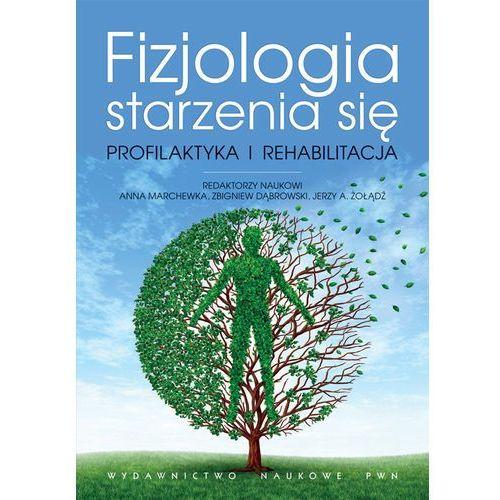 Fizjologia starzenia się, Wydawnictwo Naukowe PWN