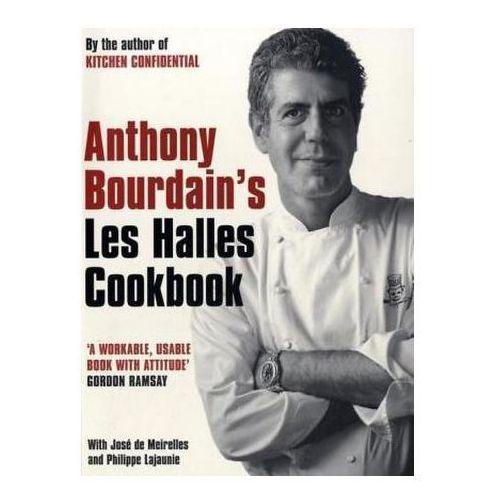 Anthony Bourdain's Les Halles Cookbook (9780747580126)