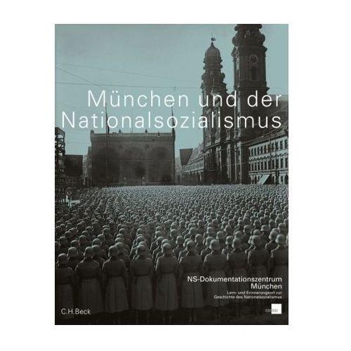 München und der Nationalsozialismus (9783406667015)