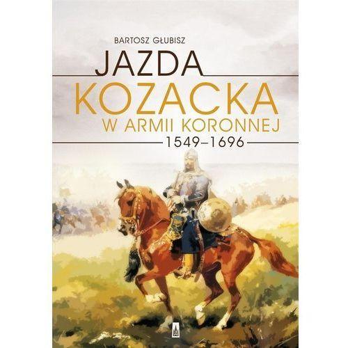 Jazda kozacka w armii koronnej 1549-1696, Poznańskie