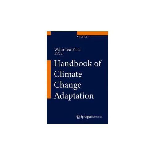 Handbook of Climate Change Adaptation, 3 volumes (9783642386695)