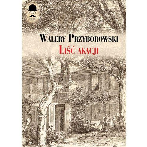 LIŚĆ AKACJI - Wysyłka od 3,99, Przyborowski Walery
