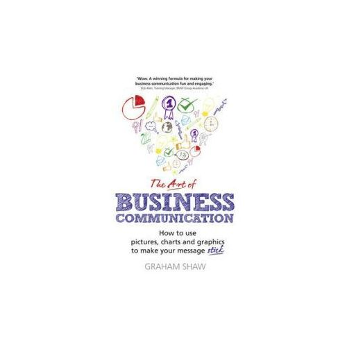 The Art Of Business Communication (9781292017174)