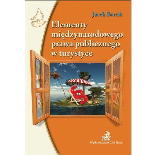 Elementy miedzynarodowego prawa publicznego w turystyce, C.H. BECK