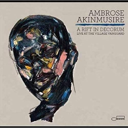 Universal music Ambrose akinmusire - a rift in decorum: live at the village vanguard