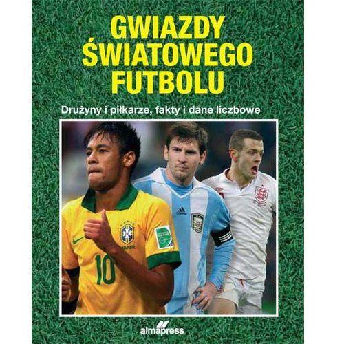 Gwiazdy światowego futbolu, ALMA PRESS