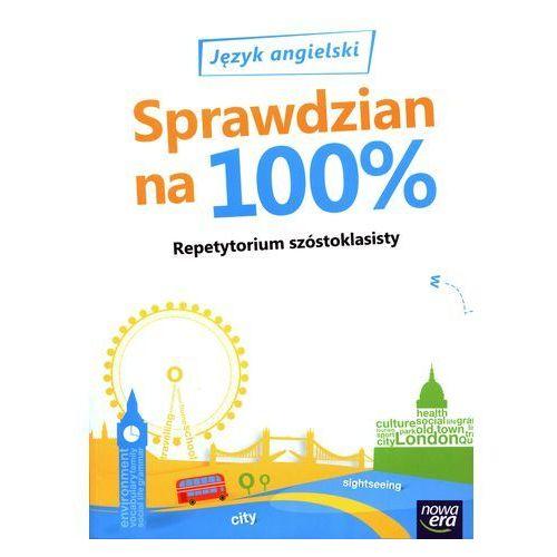 Język angielski Szkoła Podstawowa Repetytorium szóstoklasisty Sprawdzian na 100 % (164 str.)