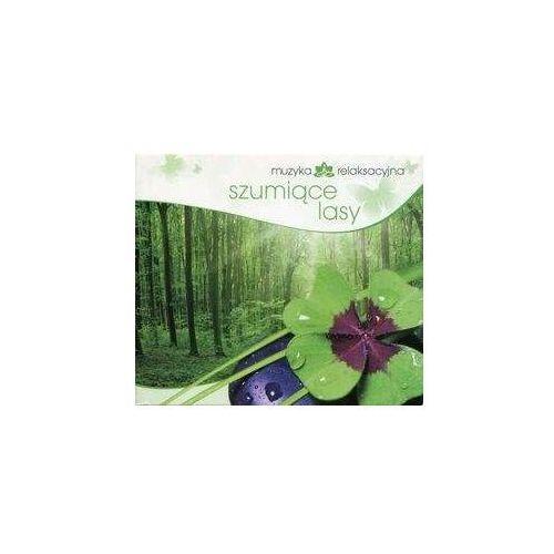 Muzyka relaks. Szumiące lasy (5906409902516)