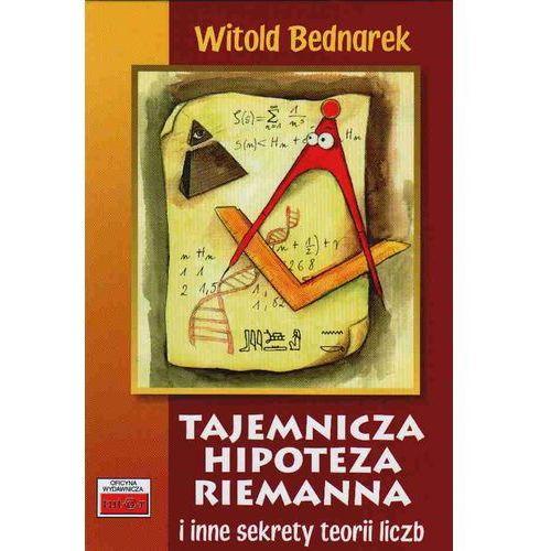 Tajemnicza Hipoteza Riemanna I Inne Sekrety Teorii Liczb (2008)