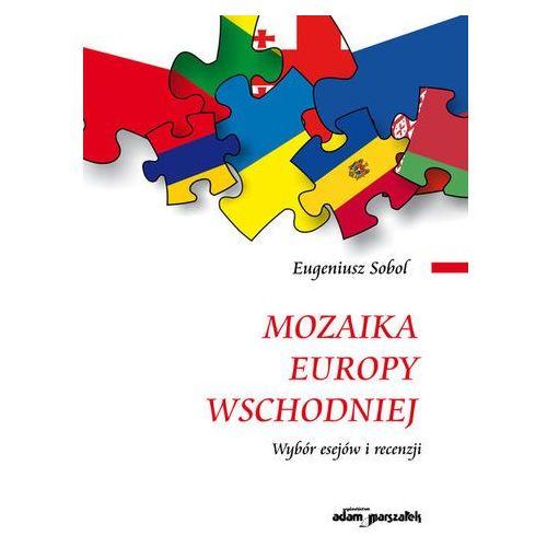 Mozaika Europy Wschodniej, Eugeniusz Sobol