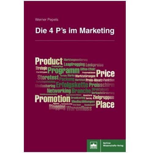 Die 4 P's im Marketing Pepels, Werner (9783830537731)