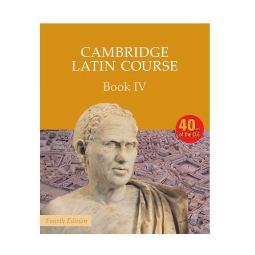 Cambridge Latin Course Book 4 Student's Book (9780521797931)