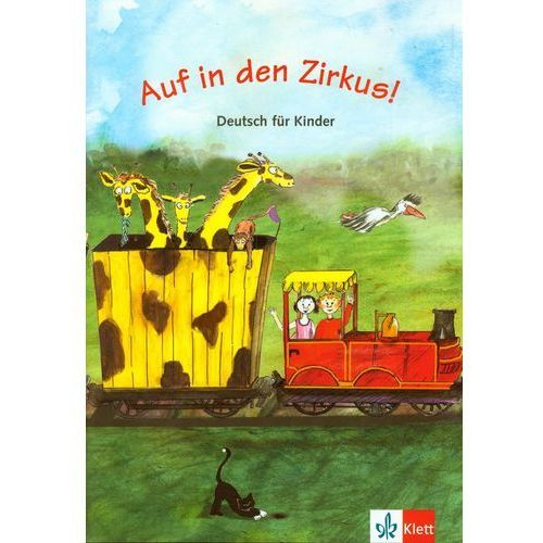Auf in den Zirkus!: podręcznik z ćwiczeniami (9783125547254)