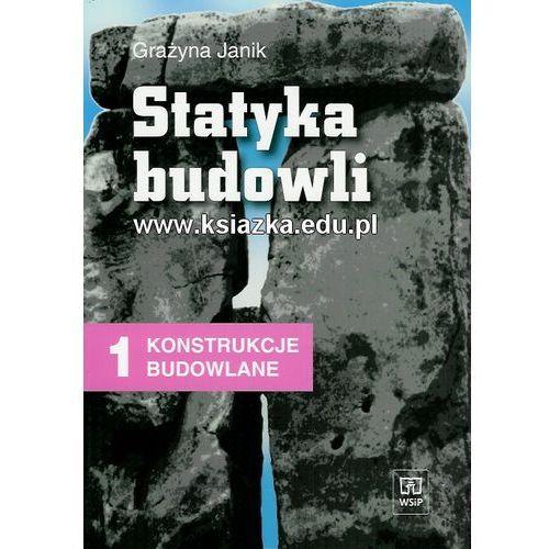 Statyka Budowli. Konstrukcje Budowlane. Podręcznik (9788302091537)