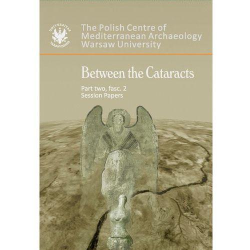 Between the Cataracts Part 2 fascicule 2 - Wysyłka od 3,99 - porównuj ceny z wysyłką (9788323507475)