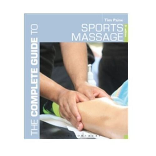 Complete Guide to Sports Massage, The (9781472912329)