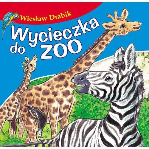 Wycieczka do zoo, Bajki dla malucha - Wiesław Drabik (9788379154142)