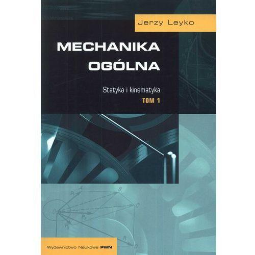 Mechanika ogólna tom 1 Statystyka i kinetyka, oprawa broszurowa