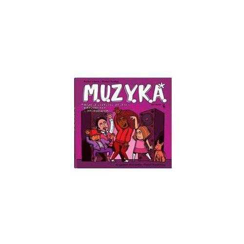 M.U.Z.Y.K.A.. Darmowy odbiór w niemal 100 księgarniach!, oprawa twarda