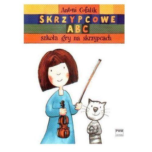 Pwm cofalik antoni - skrzypcowe abc. szkoła gry na skrzypcach - część i i ii