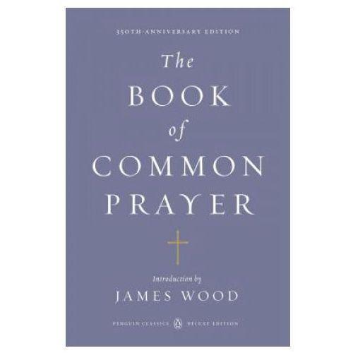 Book of Common Prayer (Penguin Classics Deluxe Edition) (9780143106562)