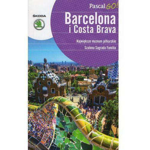 Barcelona i Costa Brava. Pascal GO! (136 str.)
