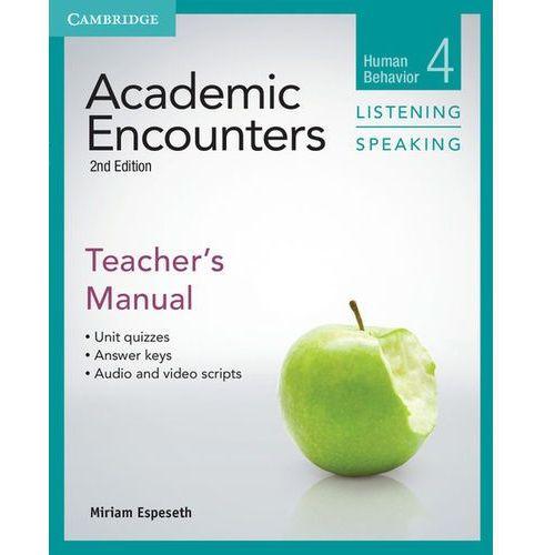 Academic Encounters: Human Behavior. Listening & Speaking. Książka Nauczyciela, Cambridge University Press