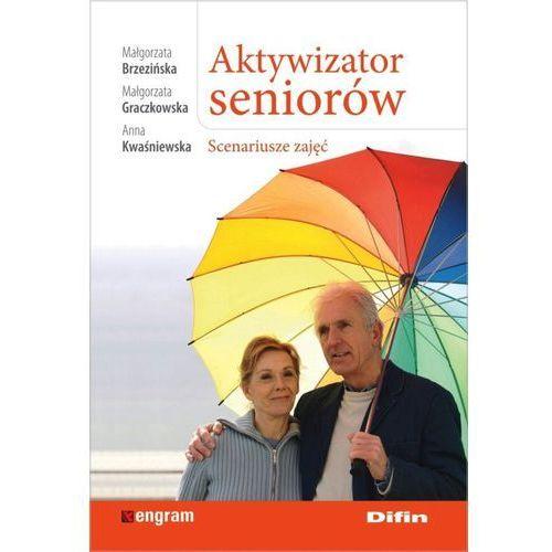 Aktywizator seniorów - Wysyłka od 4,99 - porównuj ceny z wysyłką (9788379307180)