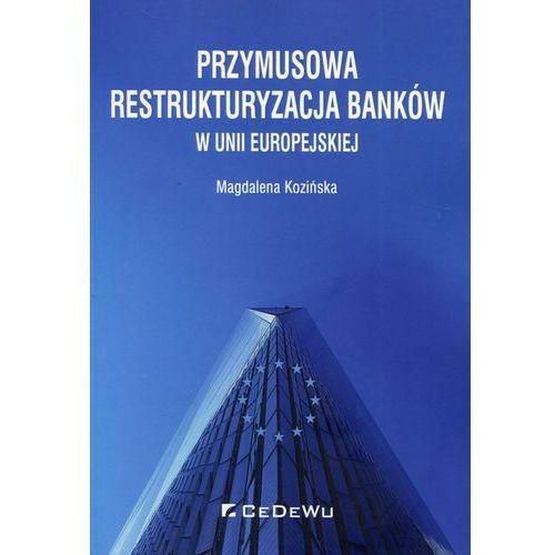 Przymusowa restrukturyzacja banków w UE (2018)