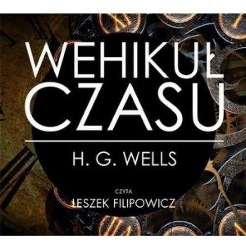 Wehikuł czasu. Książka audio CD MP3 (2013)