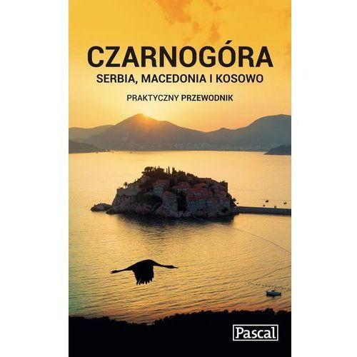 Czarnogóra, Serbia, Macedonia i Kosowo Praktyczny przewodnik, PASCAL
