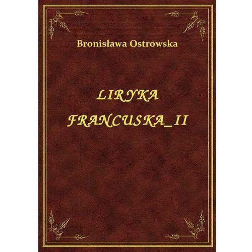 Liryka Francuska II, Bronisława Ostrowska
