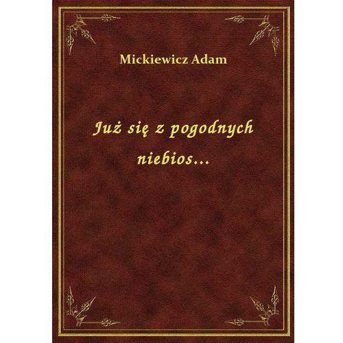 Już się z pogodnych niebios..., Klasyka Literatury Nexto
