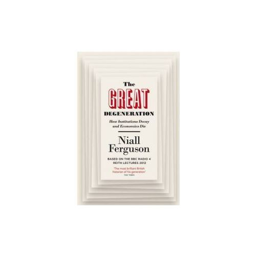 The Great Degeneration, Ferguson, Niall