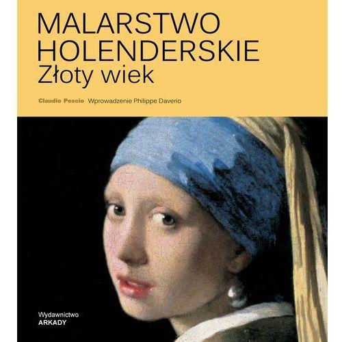 Malarstwo Holenderskie, Złoty Wiek - Claudio Pescio, oprawa twarda