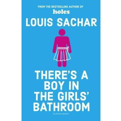 There's a Boy in the Girls' Bathroom, Sachar, Louis