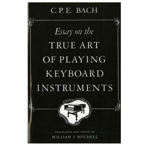 Essay on the True Art of Playing Keyboard Instruments (9780393097160)