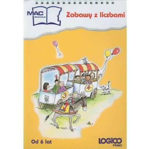 Logico Primo Zabawy z liczbami od 6 lat. edukacja wczesnoszkolna (9788373151543)